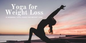 Weight Loss With Yoga